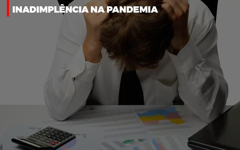 Inadimplencia Na Pandemia