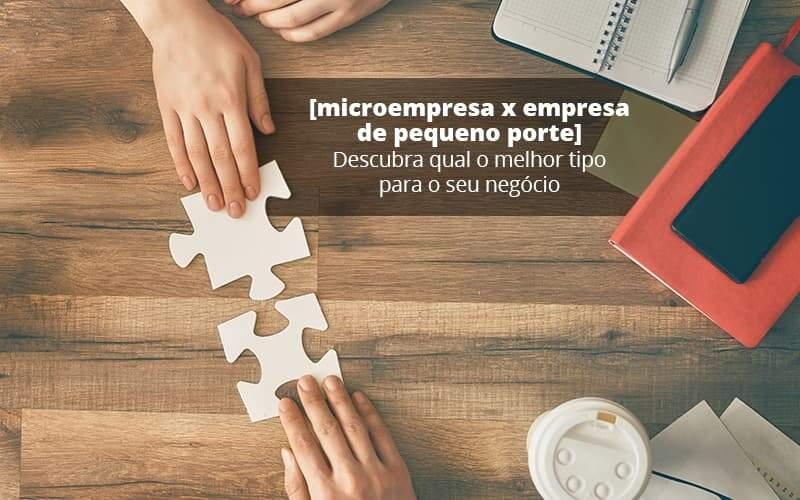 Saiba Como Eliminar Suas Dúvidas Sobre Microempresa X Empresa De Pequeno Porte